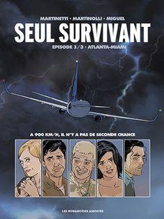 SEUL SURVIVANT T.1 Atlanta-Miami