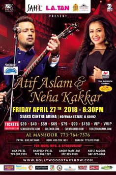 Event:Atif Aslam and Neha Kakkar Live Concert Time: 8.30 PM Date:Friday – April 27, 2018 Venue:Sears Centre Arena,5333 Prairie Stone Parkway,Hoffman Estates – Chicago,IL60192 Org…
