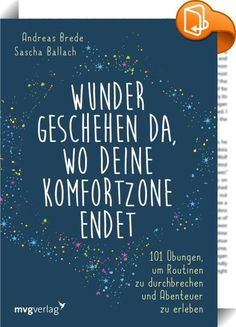 Miracles happen where your comfort zone ends: Andreas Brede, Sascha Ballach – Famous Last Words Books To Read, My Books, Albert Einstein Quotes, World Of Books, Life Advice, Motivation, Book Nerd, Book Lists, Better Life