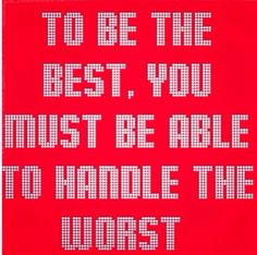 Be the best!!