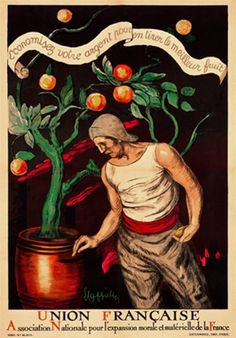 Union Francaise by Leonetto Cappiello 1920, France - Beautiful Vintage Advertising Poster . This vertical french poster shows a man next to a fruit (orange) tree. The plant grows out of a red pot.