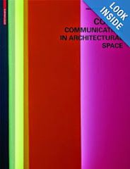 Color- Communication in Architectural Spaces - Meerwein/Rodeck/Mahnke