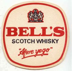 """Bell's Scotch Whisky """"Afore Ye Go"""" beermat from 1970s-1980s."""