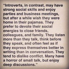 """Describes me so well, I am social, but I spend most of my time in my head. If youve made it to my inner circle """"You are Special."""""""