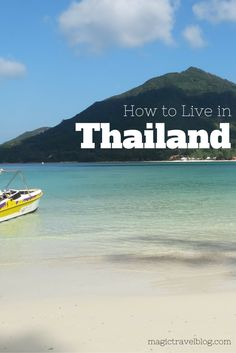 Check out our guide to shaking up your life and going to live in Thailand