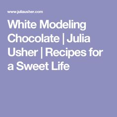 A recipe for white chocolate dough (aka modeling chocolate) by pastry chef and cookbook author Julia M Usher Engagement Party Desserts, Royal Icing Transfers, White Chocolate Recipes, Sugar Free Baking, Modeling Chocolate, Dessert Decoration, Chocolate Decorations, Cake Tutorial, Pretty Cakes