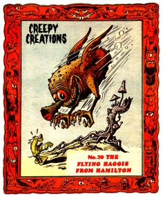 Ken Reid--Creepy Creations 1970's No.39 - The Flying Haggis From Hamilton