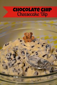 Chocolate Chip Cheesecake Dip, serve with Teddy Grahams for dipping!