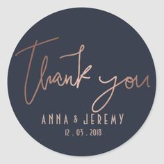 Thank you Rose Gold and Navy Blue Wedding Sticker - tap, personalize, buy right now! Anemone Wedding, Lilac Wedding, Wedding Colors, Wedding Bouquets, Wedding Dresses, Wedding Labels, Unique Wedding Favors, Wedding Ideas, Wedding Gifts