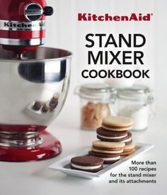Kitchen Aid Stand Mixer Cookbook