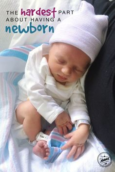 The hardest part about having a newborn {it's not what you think}
