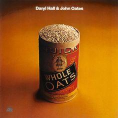 Whole Oats – Daryl Hall & John Oates