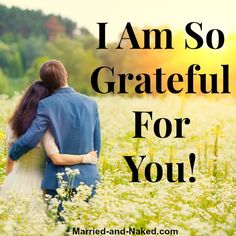 I'm So Grateful For You - Marriage Quote Happy Marriage Quotes, Inspirational Marriage Quotes, Marriage Advice, Happy Quotes, Relationship Challenge, Relationship Questions, Ending A Relationship, Relationships, Grateful For You