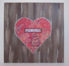 Heart_Note_havefaith01 by Sherry's Create Heart & Soiled Wings, via Flickr