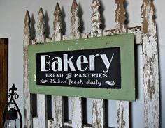 Hand Painted BAKERY Sign~Chippy Sage Green Paint~Vintage~Farmhouse Kitchen Decor