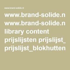 www.brand-solide.nl library content prijslijsten prijslijst_blokhutten_44-68_mm_2015.pdf