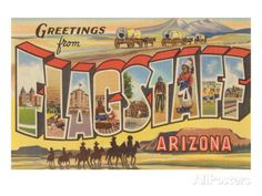 Greetings from Flagstaff, Arizona Prints at AllPosters.com