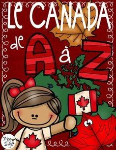 Canada A to Z ~ Le Canada de A Z. Students will think of a word that begins with each letter that represents something Canadian! People, places, foods, celebrations, sports, animals, symbols, etc. (C comme...) Then, they add a sentence or two explaining what they chose for each letter.