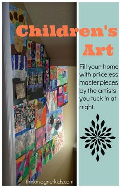 """""""Fill your home with priceless masterpieces by the artists you tuck in at night."""""""