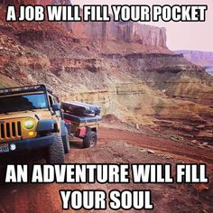 All My friend with jeep wrangler stop me all the time and ask me where I got it! Jeep Wrangler Quotes, Jeep Wrangler Camping, Jeep Quotes, Jeep Camping, Jeep Wrangler Yj, Camping Humor, Jeep Wrangler Unlimited, Jeep Sayings, Truck Quotes