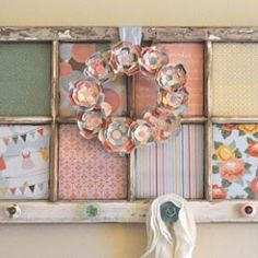 "Cute use for an old window & pretty fabrics or paper.  I personally would not do the ""wreath"" but LOVE the rest."