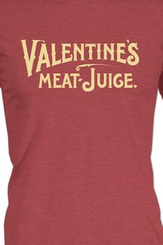 T-Shirt Crowdfunding: Valentine's Meat Juice beats Love Potion. All proceeds benefit The Valentine - premier source for experiencing the city's history and stories. Valentine History, Design Your Own Shirt, Online Donations, Fundraising Ideas, Fundraisers, Selling Online, Custom Shirts, Beats, Benefit