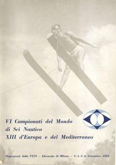 Campionati mondiali di sci nautico. Milano 1959.