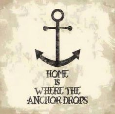 Home is where to anchor drops