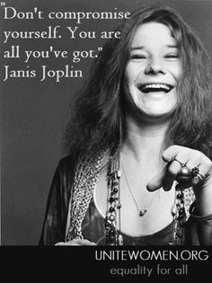 My favorite Janis quote!