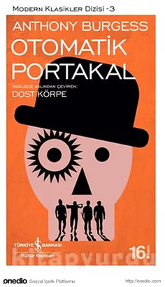 Otomatik Portakal - Anthony Burgess