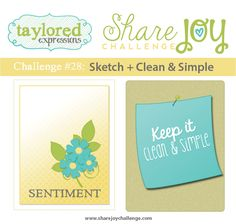 Taylored Expressions - Share Joy Challenge 28: Sketch + Clean & Simple. #cardmakingchallenge #creativechallenge #handmade #DIY #cards