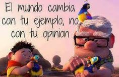 World changes with your example, not due to your opinions World Disney, Disney Pixar, Pokemon Jigglypuff, Quotes En Espanol, Pretty Quotes, Disney Quotes, Spanish Quotes, Friends Forever, Best Memes