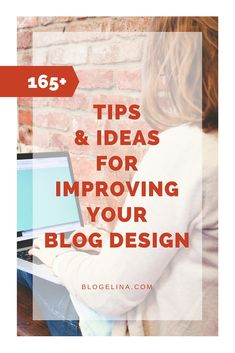 165+ Tips and Ideas to Improve Your Blog Design - Blogelina