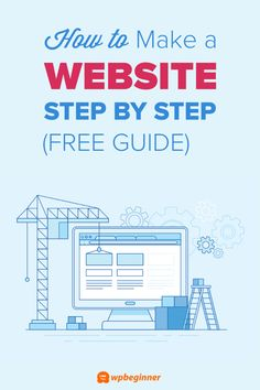 How to Make a WordPress Website - Easy Tutorial - Create Website Start A Website, Build Your Own Website, Create Website, Simple Web Design, Web Design Tips, Design Layouts, Flat Design, Ui Design, Website Tutorial
