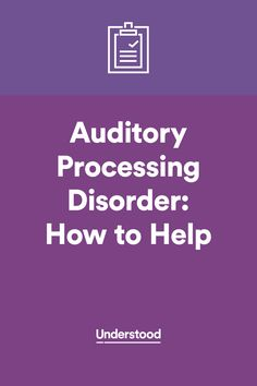 How to help your child with auditory processing disorder #APD