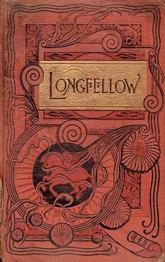 Poems and Ballads: Longfellow, Henry Wadsworth Published by Worthington Co, 1888