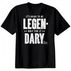How I Met Your Mother Legendary T-Shirt