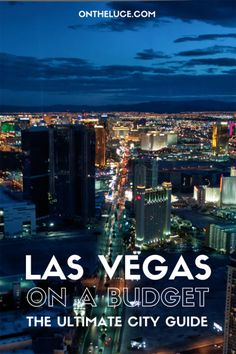 One of my other top bucket list places to visit is Las Vegas. Funny how it is not that far away and yet I have never made the trip.