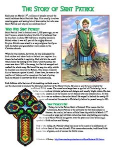 This special holiday activity briefly tells the story of St. Patrick in Ireland and how the holiday came to be celebrated today. It is written in an engaging way for younger students to understand the history behind the real Saint Patrick and how his myth has grown today.  After the reading, students answer 5 short reading comprehension questions, then either color or create their own Celtic Crosses using included templates.  A fantastic holiday activity for your students!