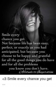 Smile every chance you get Self Love Quotes, Great Quotes, Quotes To Live By, Peace And Love Quotes, Peace Quotes, Happiness Quotes, Daily Quotes, Wisdom Quotes, True Quotes
