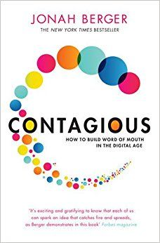 Contagious: How to Build Word of Mouth in the Digital Age: Amazon.co.uk: Jonah Berger: 8601200596700: Books