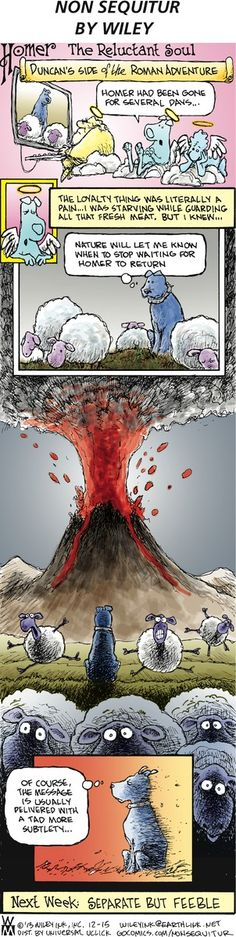 Non Sequitur Comic Strip, December 15, 2013 on GoComics.com