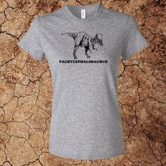 Women's Pachycephalosaurus T-Shirt for $15 - Printed on 100% cotton Bella t-shirts.  Custom options available at www.myfavoritedinosaur.com