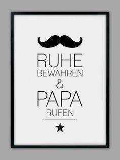 """""""PAPA RUFEN"""" Druck, Geschenk, Vater von Smart-Art Kunstdrucke auf DaWanda.com"""