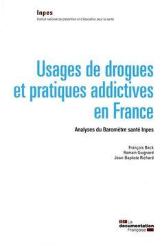 Usages de drogues et pratiques addictives en France