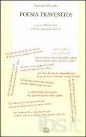 Eugenio Montale, Poesia travestita, a cura di Maria Corti e Maria  Antonietta Terzoli (Interlinea 1999)