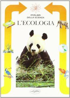 Lecologia di Barbara Gallavotti, http://www.amazon.it/dp/887082568X/ref=cm_sw_r_pi_dp_V2EMrb09Z7PV8