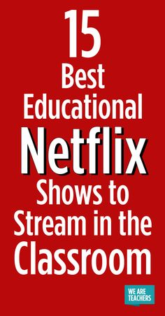 Check out the best educational Netflix shows for elementary, middle, and high school, as recommended by teachers. Happy streaming!