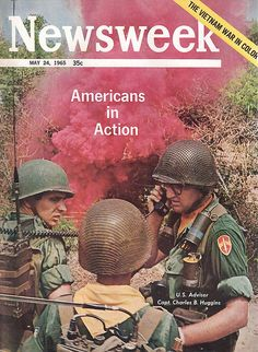 Newsweek 1965 May 24 - Vietnam War in color, Americans in Action ...