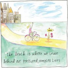 At the beach we seem to be able to leave complications behind, slow down, breath deeper, remember what's important. Artist Sandy Gingras has turned her inspiration from the beach into . Read moreBeach Wisdom & Illustrations by Artist Sandy Gingras Beach Art, Ocean Beach, Hawaii Beach, Oahu Hawaii, Beach Cottage Style, I Love The Beach, Beach Quotes, Beach Signs, Beautiful Mind